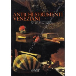 Antichi strumenti veneziani