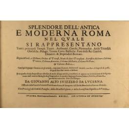 Iacobi Lauri Romani .. Splendore dell\'antica e moderna Roma nel ...