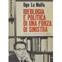 Ideologia e politica di una forza di sinistra