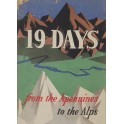 19 Days from the Apennines to the Alps. The story