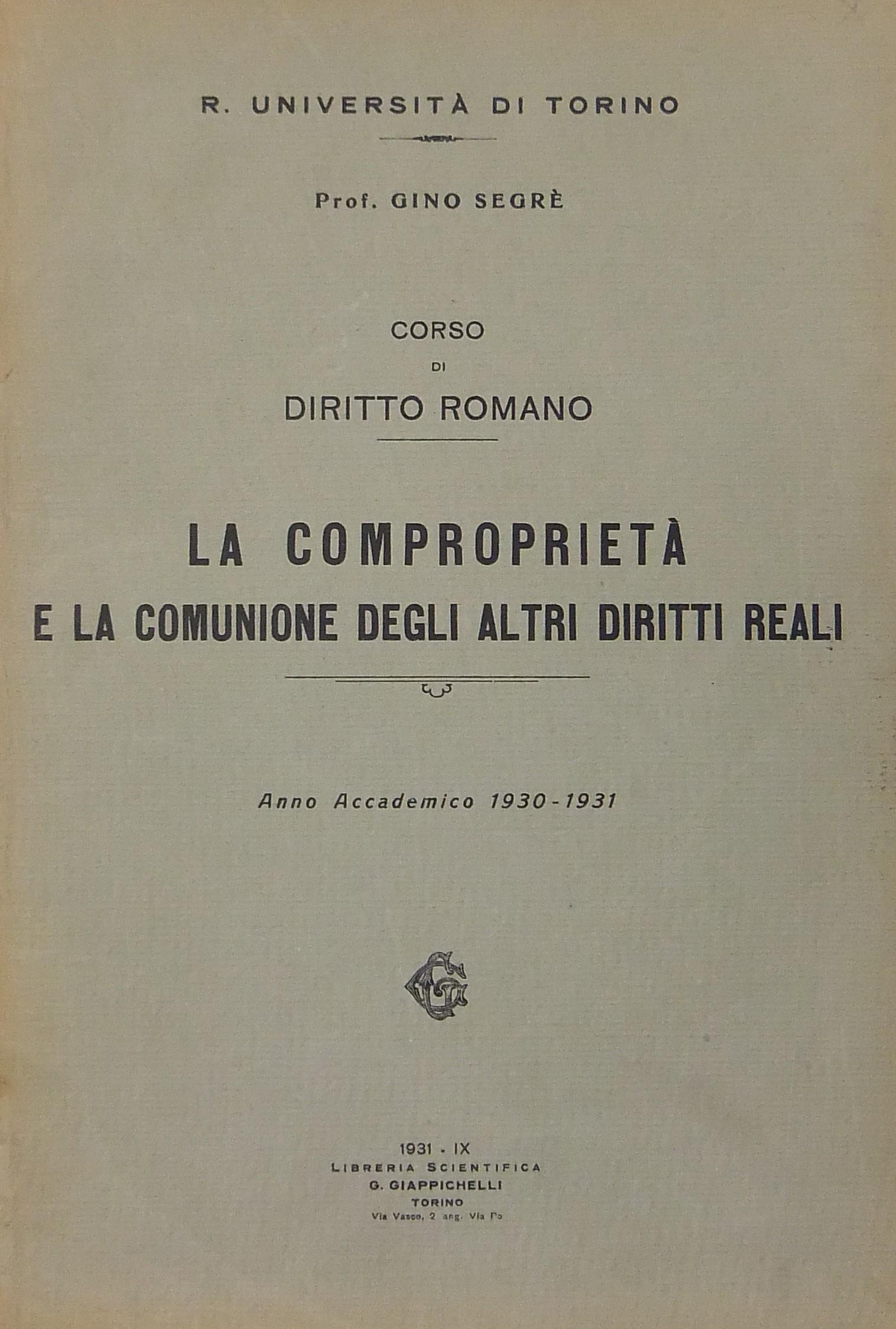 Corso di diritto romano la compropriet e la comunione - Diritto di abitazione su immobile in comproprieta ...