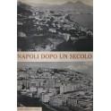 Napoli dopo un secolo