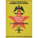 La guerra civile in Spagna. Vol. IV - La campagna dei volontari italiani e la vittoria di Franco