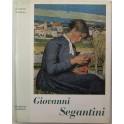 Giovanni Segantini. Con una appendice di scritti a