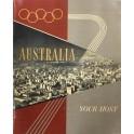 Australia... your host XVIth Olympiad