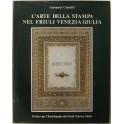L'arte della stampa nel Friuli Venezia Giulia