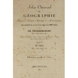 Atlas Universel de géographie physique, politique, statistique et minéralogique