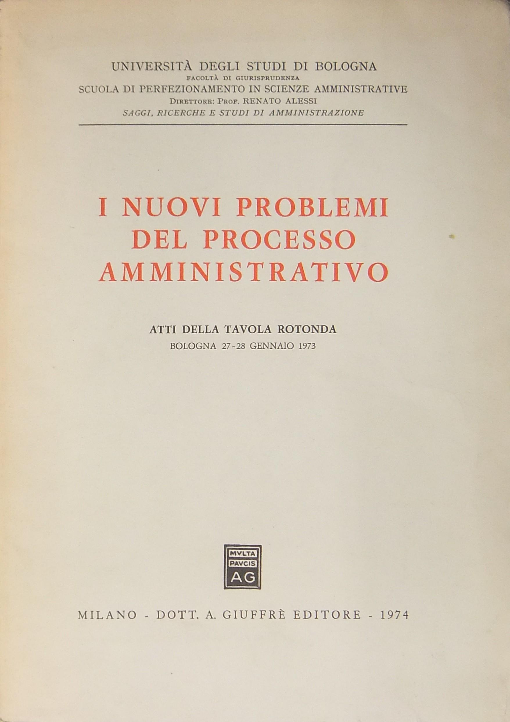 I nuovi problemi del processo amministrativo atti della - I dodici della tavola rotonda ...