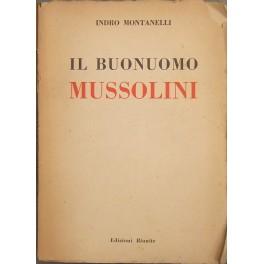 Il buonuomo Mussolini