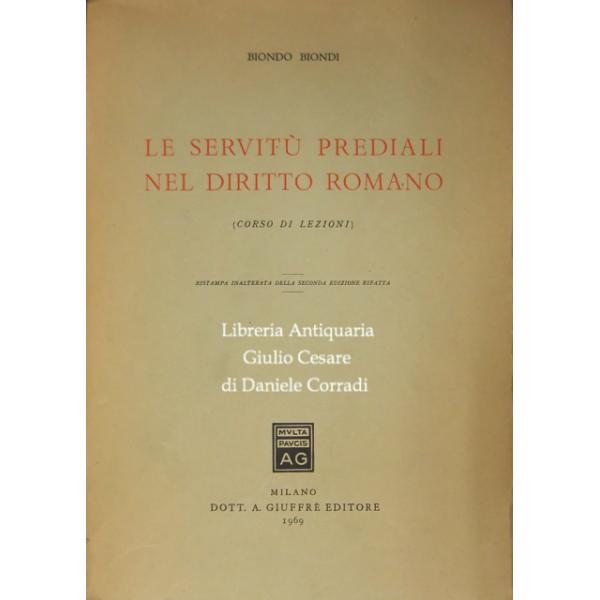 Le Servitù Prediali Nel Diritto Romano.