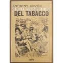 Storia meravigliosa del tabacco