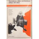 Socialismo, città, architettura. URSS 1917-1937