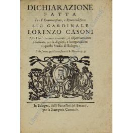 Dichiarazione fatta per l'Eminentissimo e Reverendissimo Sig. Cardinale Lorenzo Cassoni