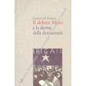Il delitto Moro e la deriva della democrazia