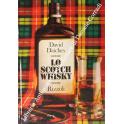 Lo scotch whisky