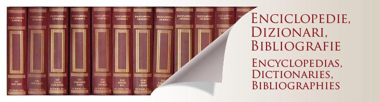 Enciclopedie, dizionari, bibliografie